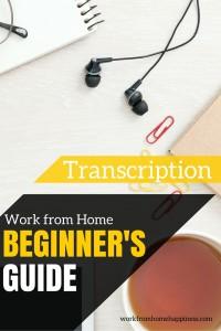 Work From Home Transcription: Beginner's Guide
