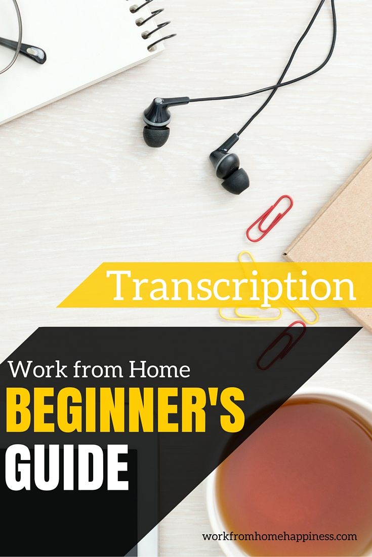work from home transcription job work from home transcription beginner s guide work from 1859