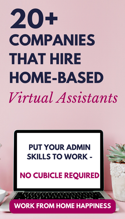 Great at getting things done? Want an admin career without a cubicle? Become a virtual assistant! These companies hire virtual assistant jobs you can do from home. Here's how to get hired!