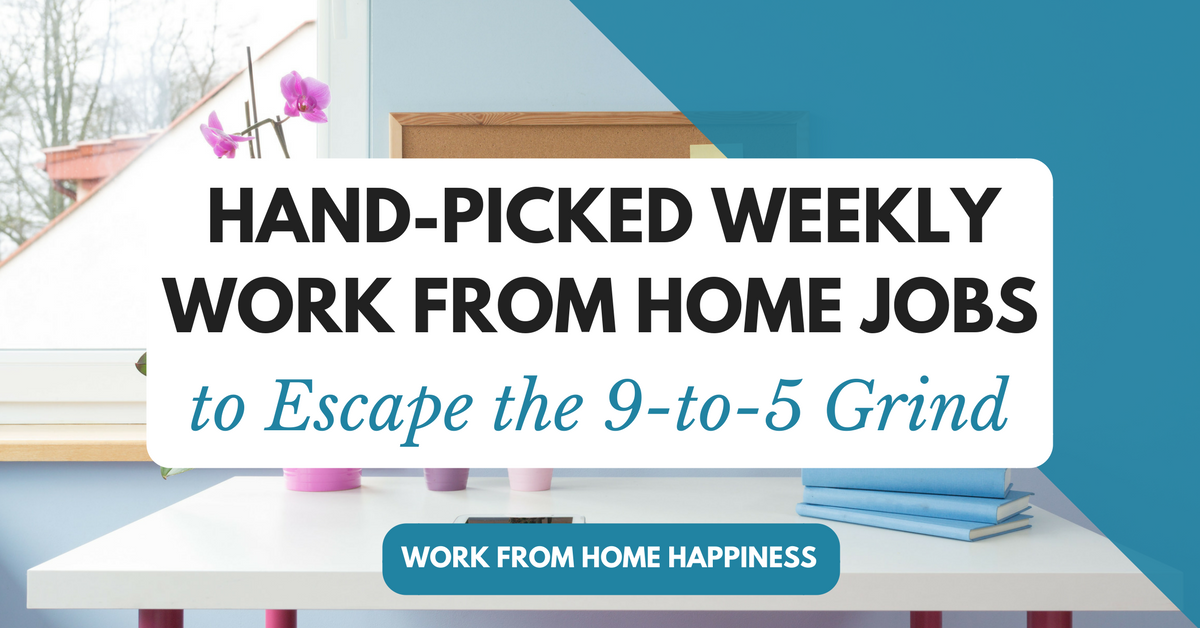 Work From Home Freelance Jobs Work From Home Happiness
