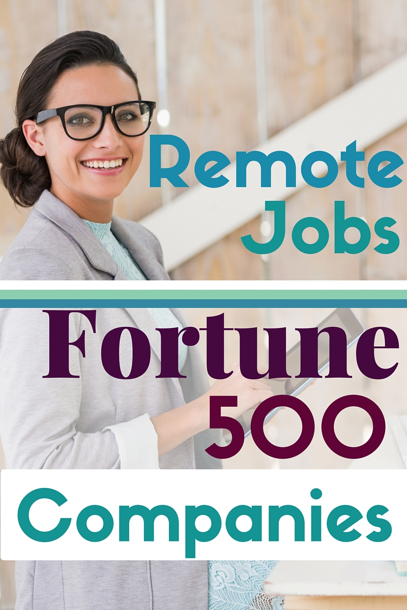 Some of the biggest companies in the world offer work from home jobs. This list includes different remote jobs at reputable Fortune 500 companies.
