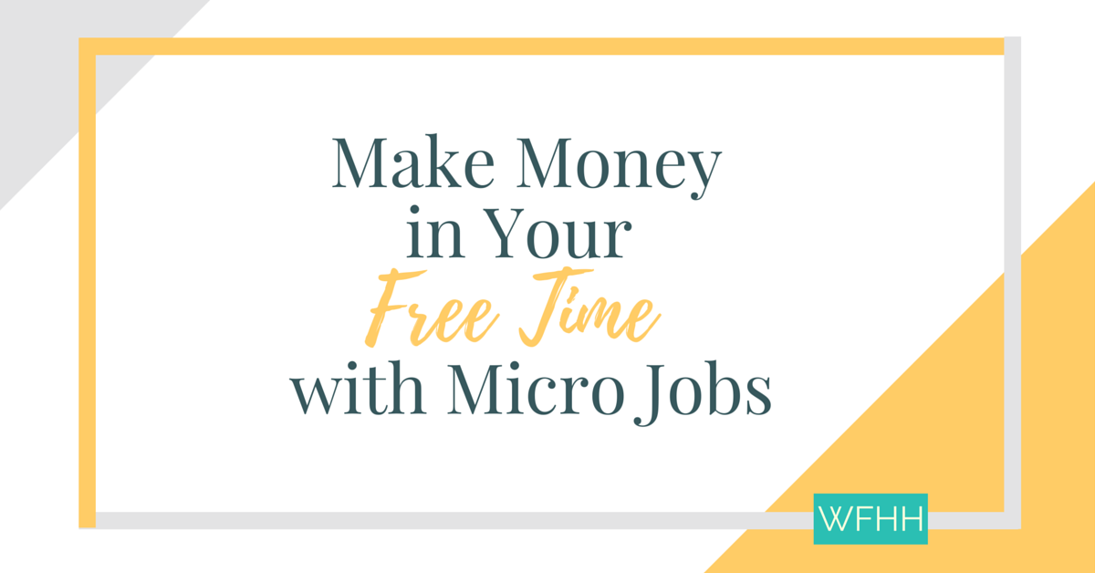 Learn how you can monetize your free time with micro jobs and short task sites!