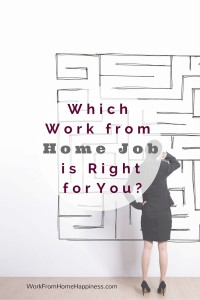 Which Work From Home Jobs Are Right For you?