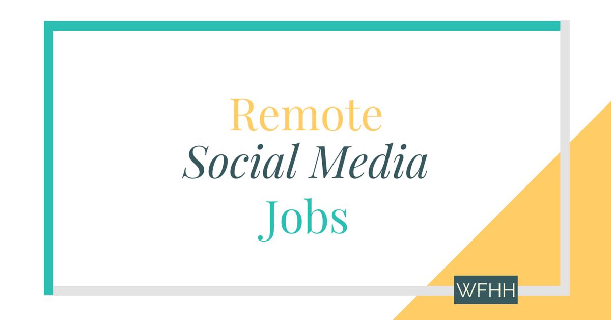 5 Remote Social Media Jobs
