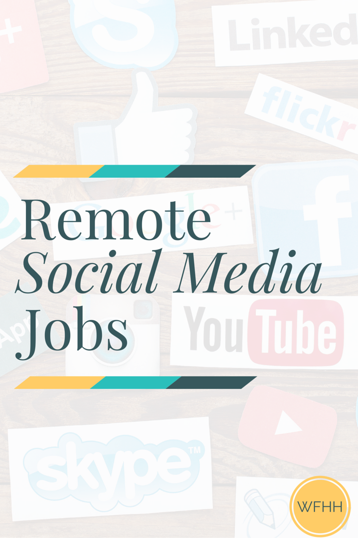 Remote Social Media Jobs >> 5 Remote Social Media Jobs Work From Home Happiness