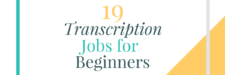 19 Transcription Jobs Online for Beginners