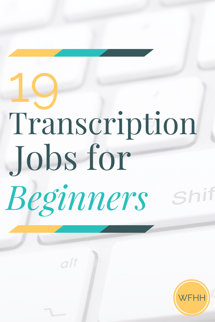 work from home transcription job 19 transcription jobs online for beginners work from 5057