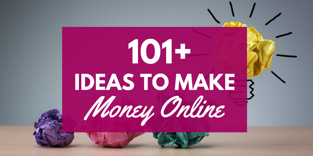 101+ Ways to Earn Extra Money Online - Work From Home Happiness