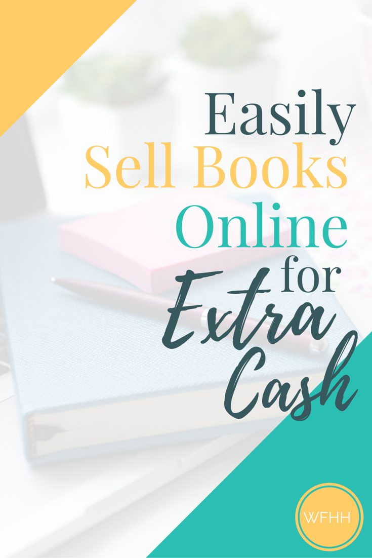 Sell Books Online for Extra Cash - Work From Home Happiness