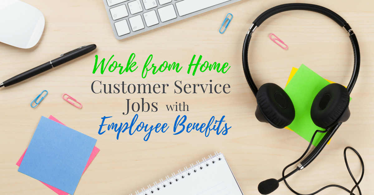 tech support jobs work from home 7 work from home customer service jobs with benefits 9934