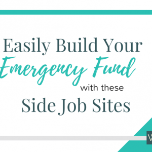 9 Side Job Sites to Build Your Emergency Fund