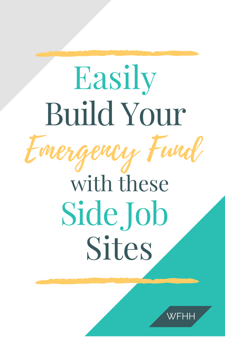 9 side job sites to build your emergency fund work from home 9 online side job sites to help grow your emergency fund