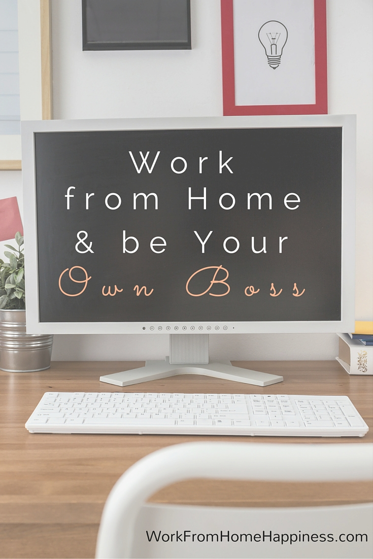 Work from home and be your own boss online work from for Work from home pictures