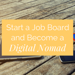 Start a Profitable Job Board Website in Just One Day