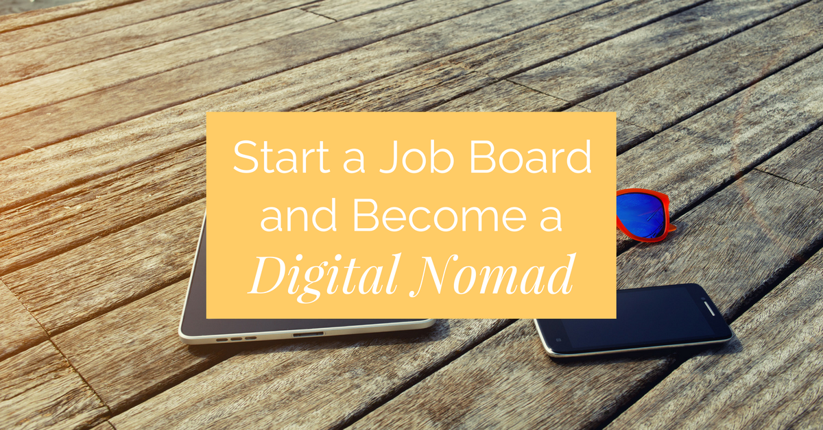 Dream of working wherever you want while still paying the bills? Start a profitable niche job board and become a location-independent digital nomad in no time.