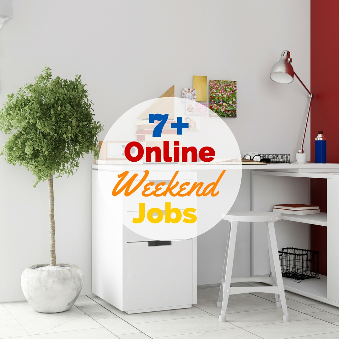 Supplement your income with these flexible online weekend jobs that help you earn extra money without giving up total control over your weekends.