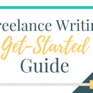 Freelance Writing from Home: Get Started Guide