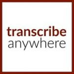 transcribe anywhere reviews, general transcription course, transcribe anywhere