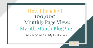 100,000 Page Views per Month in Just 9 Months