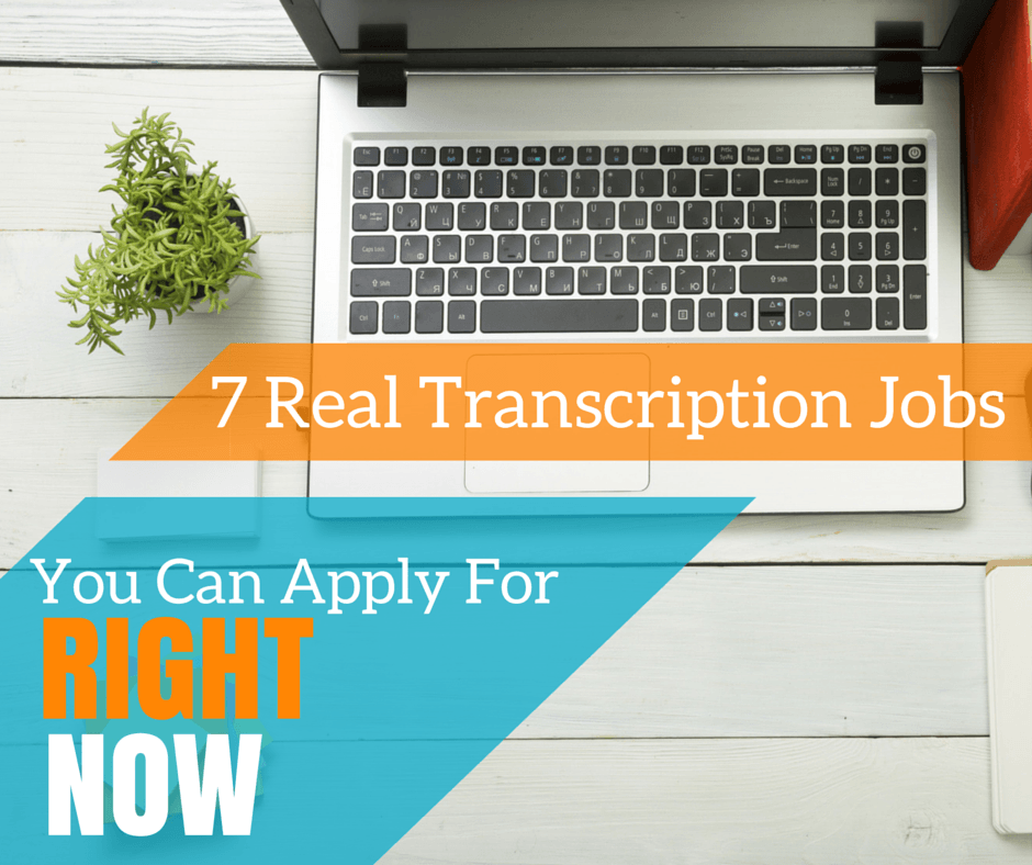 Want to work from home as a transcriptionist but don't know exactly where to start? Here's 7 real transcription jobs you can apply for right now -- no experience required.