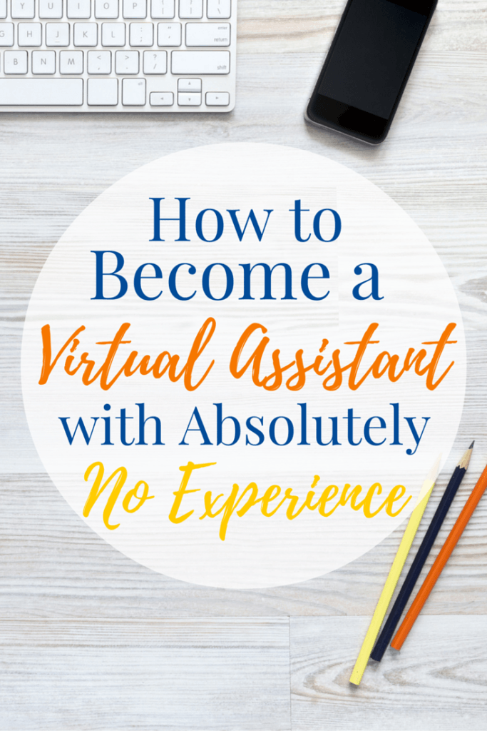 Virtual Assistant with No Experience.