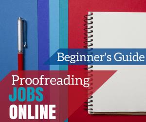 Proofreading Jobs Online: Beginner's Guide