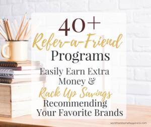 40+ Refer-a-Friend Programs: Easily Make Money & Rack Up Savings