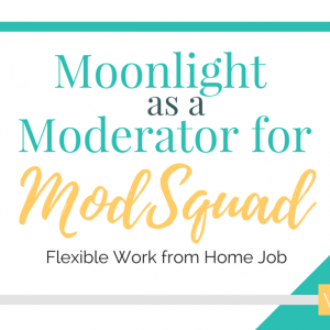 Moonlight from Home as a Moderator for ModSquad