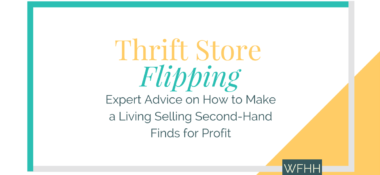 Thrift Store Flipping: Expert Advice on How to Make a Living Selling Second-Hand Finds for Profit