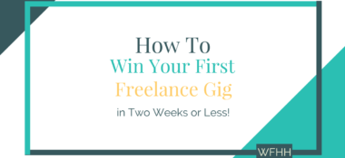 How to Win Your First Freelance Gig in Two Weeks