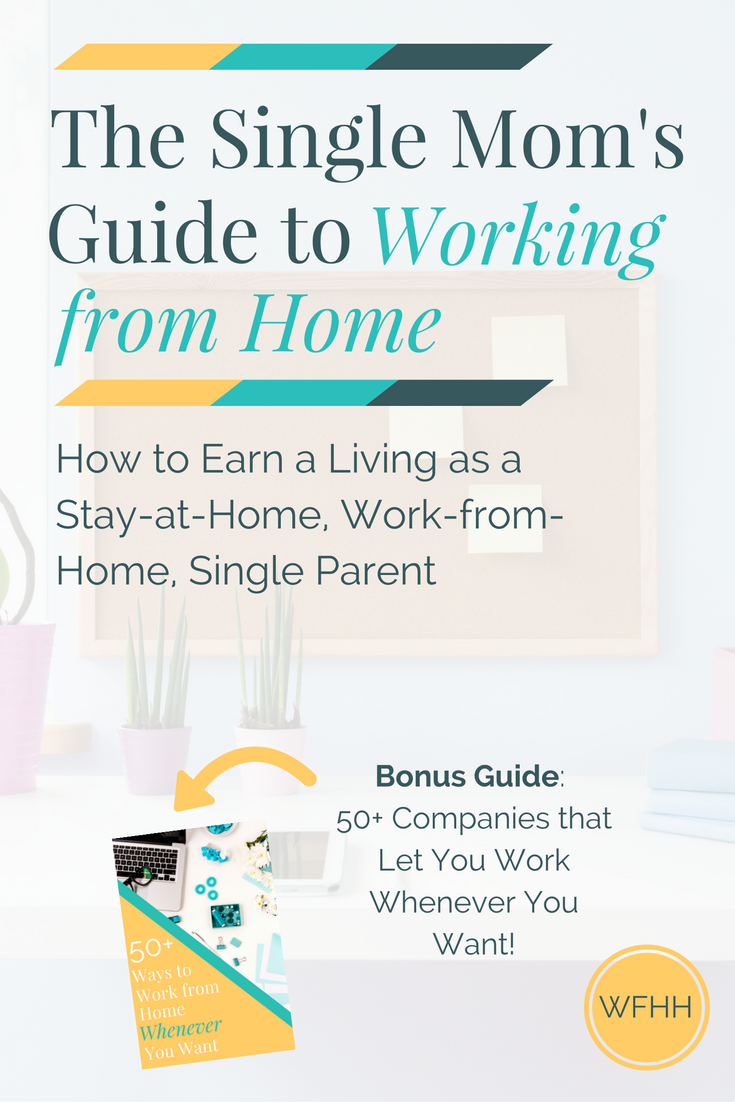 The Single Mom\'s Guide to Working from Home - Work From Home Happiness