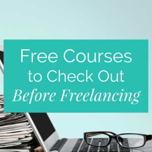 Free Courses to Check Out if You're Thinking of Freelancing