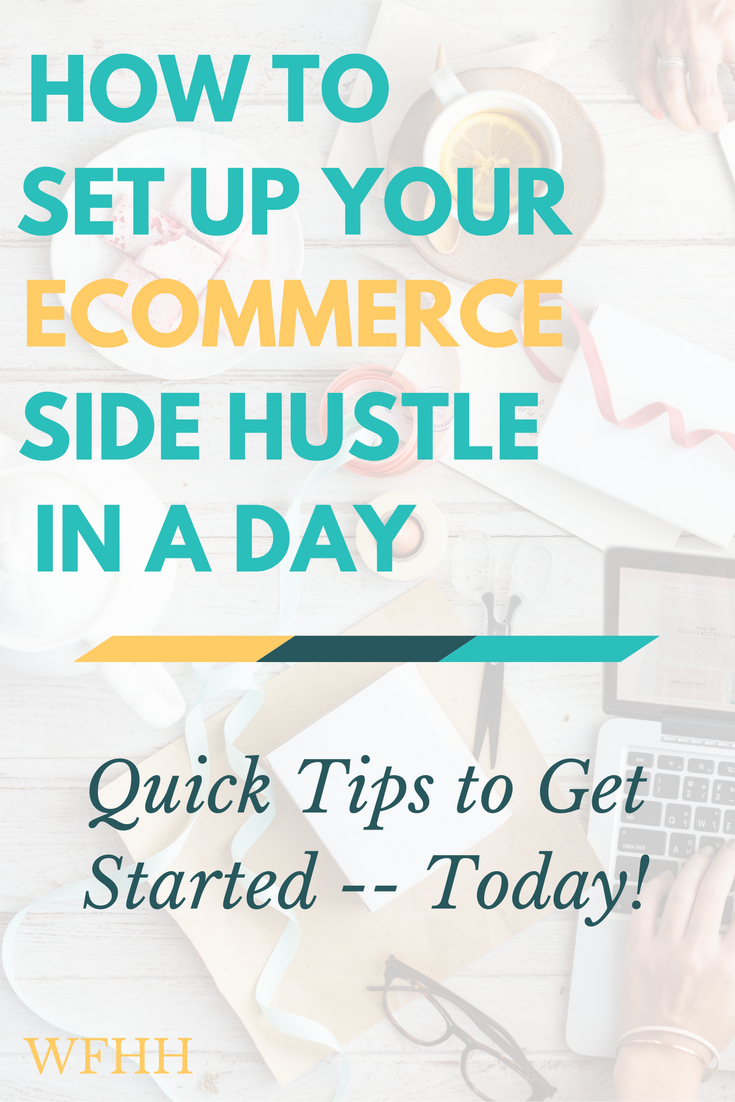 Getting started as an online seller doesn't have to be a huge undertaking. Here are some quick tips to help you launch your ecommerce side hustle in just one day.