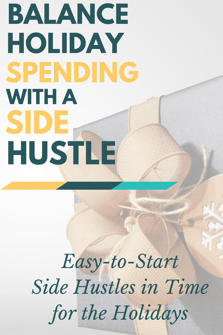 'Tis the season for too much spending. Add balance to your bank account with a holiday side hustle you can grow into the new year!