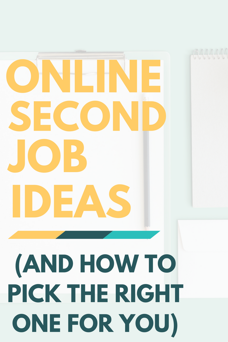 Online Second Job Ideas (& How to Pick the Right One for You)