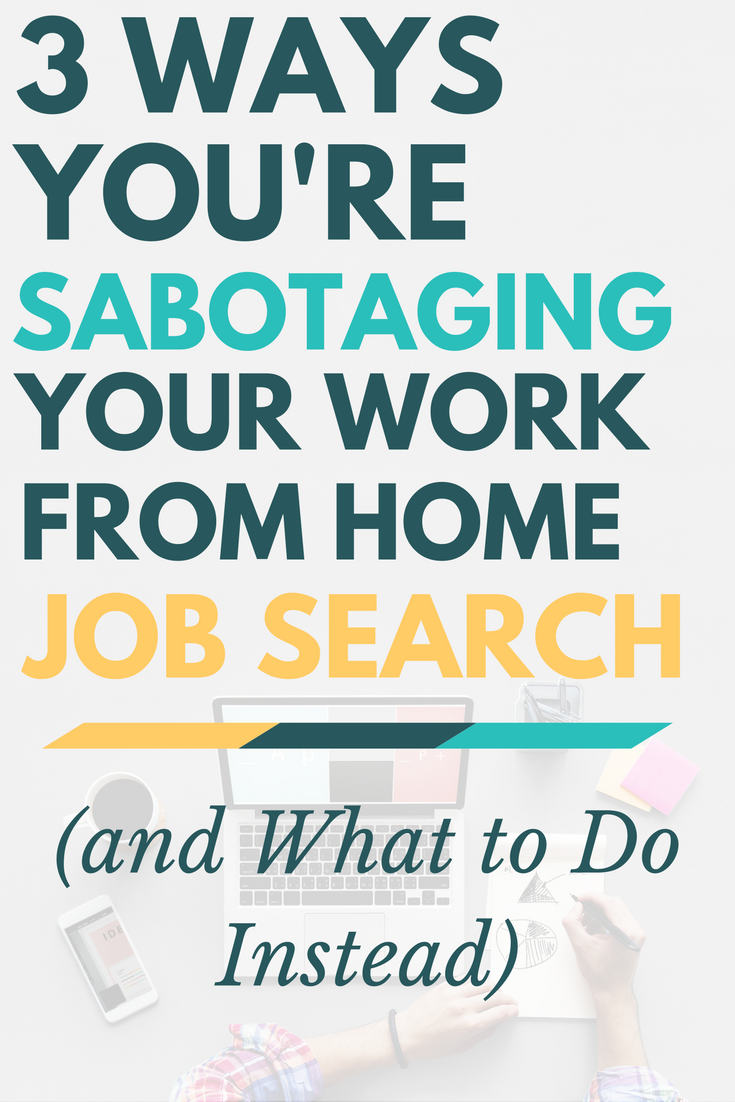 Having a hard time finding a remote job? You may be sabotaging your job search! Here's what you may be doing wrong, and steps you can take to fix it.