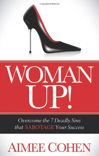 Woman Up! Girl boss book by Aimee Cohen