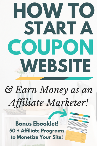 Start a coupon site and start making money online as an affiliate marketer!
