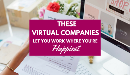 These Virtual Companies Let You Work Wherever You're Happiest (P.S. They're Hiring!)