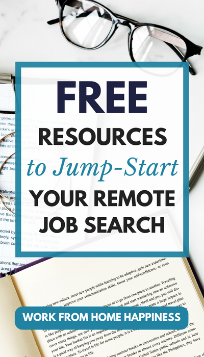 Want to work from home? No idea where to start? That's okay! Check out these free (and awesome!) resource to jump-start your remote job search today.