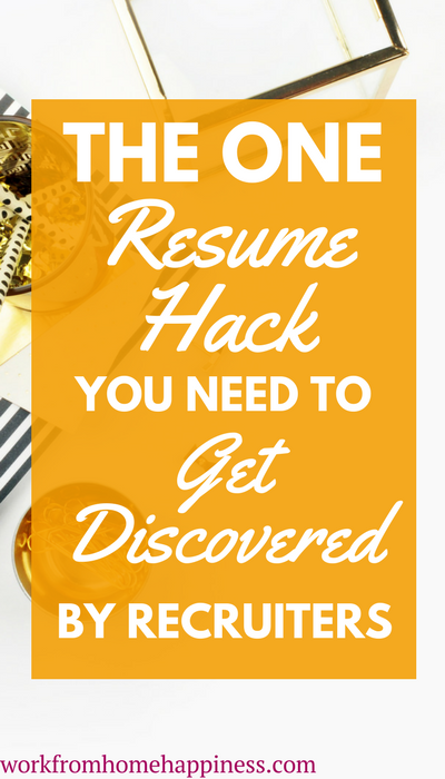 Not having any luck in your job search? Your resume may be to blame. Here's the one resume hack you need to get discovered by recruiters looking for candidates like you!