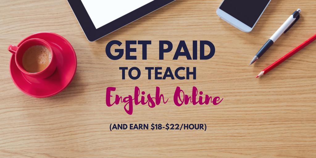 Get Paid To Teach English Online And Earn 18 22 An Hour