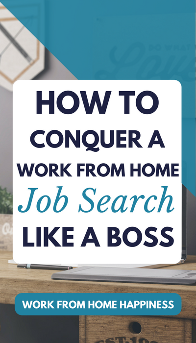 Having a hard time finding a work from home job? Not sure where to start? Learn how you can conquer your work from home job search like a boss so you can finally quit your 9 to 5.