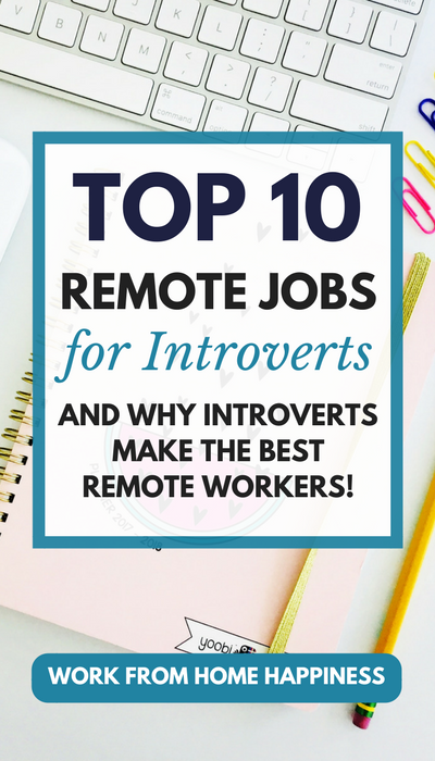 The top 10 work from home jobs for introverts, and why introverts make great remote workers! Learn what work from home jobs make the most sense for introverts, like you. Plus the amazing traits of introverts that make them awesome at work from home jobs.