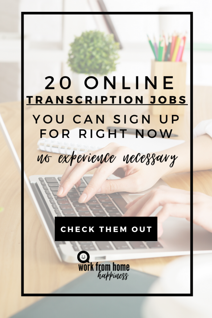19 Transcription Jobs Online For Beginners Work From Home Happiness