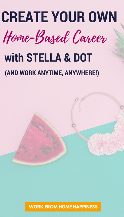 Looking for a fun, flexible home-based career? Become a Stella and Dot Stylist and work whenever and however YOU want.