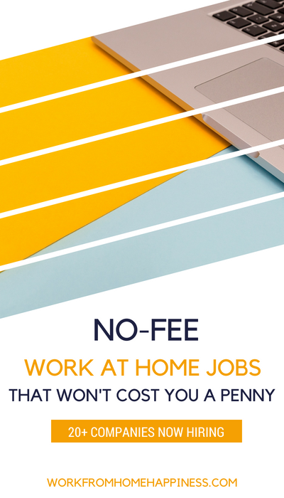 Looking for no fee work at home jobs? No problem! Here are 20+ companies that are now hiring (and won't charge you a single penny to work there!).