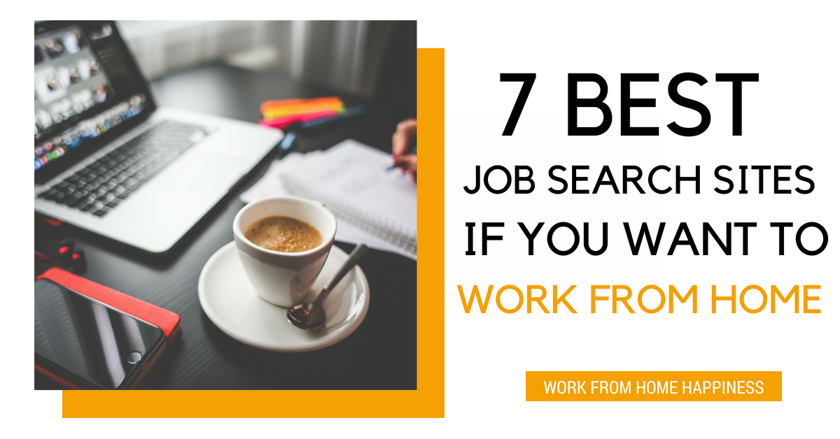 best job search sites if you want to work from home