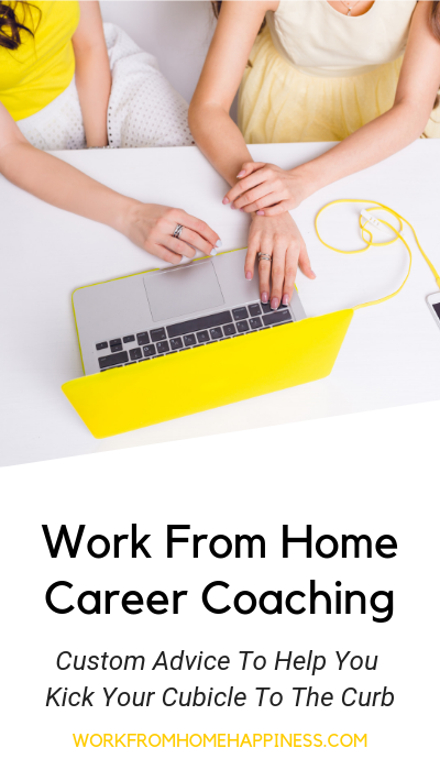 Need a career coach remote jobs? I'm here to help! Get your custom action plan to help you kick your cubicle to the curb.