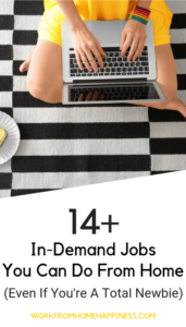 Wondering what work from home jobs are out there? Check out these 14 in-demand career paths for remote work inspiration!